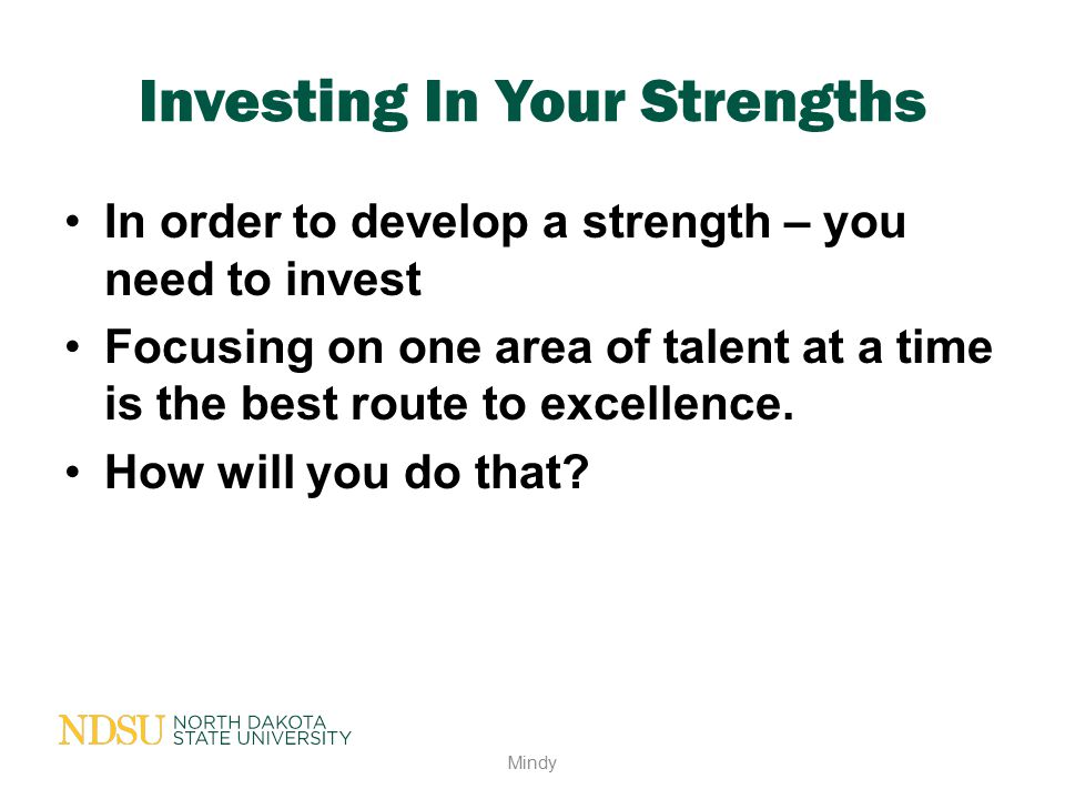 Investing In Your Strengths