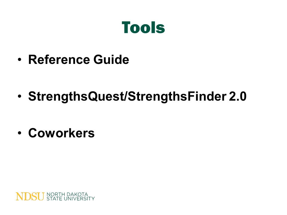 Tools Reference Guide StrengthsQuest/StrengthsFinder 2.0 Coworkers