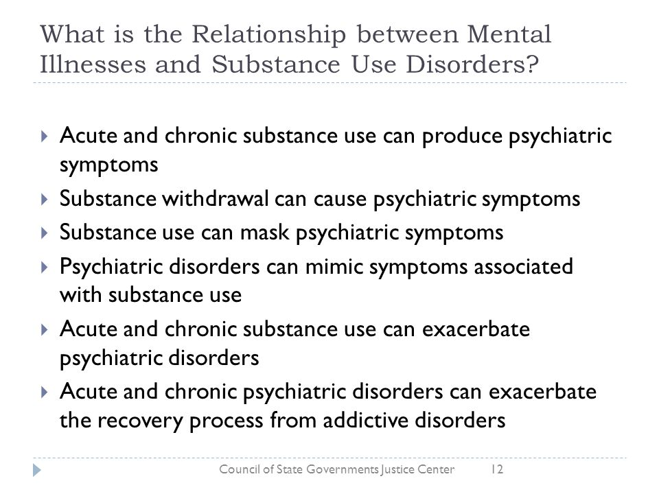 What is the Relationship between Mental Illnesses and Substance Use Disorders