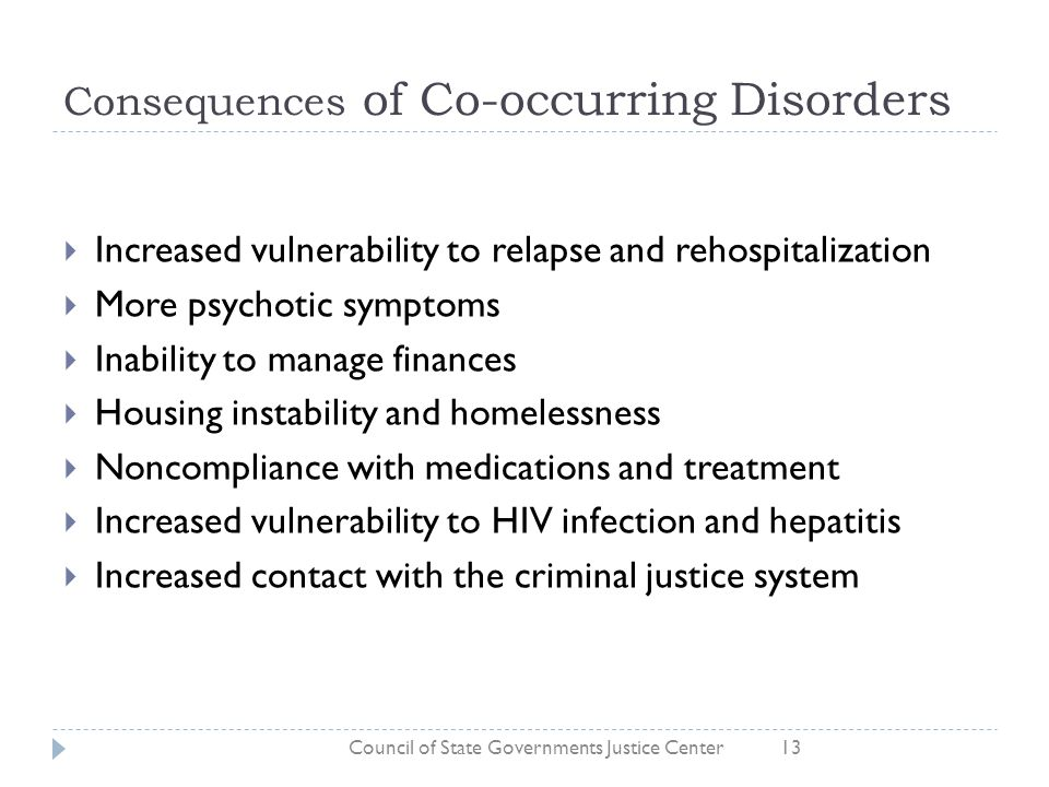 Consequences of Co-occurring Disorders