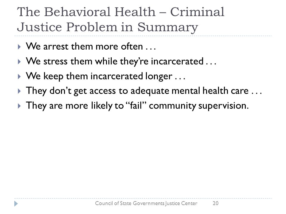 The Behavioral Health – Criminal Justice Problem in Summary