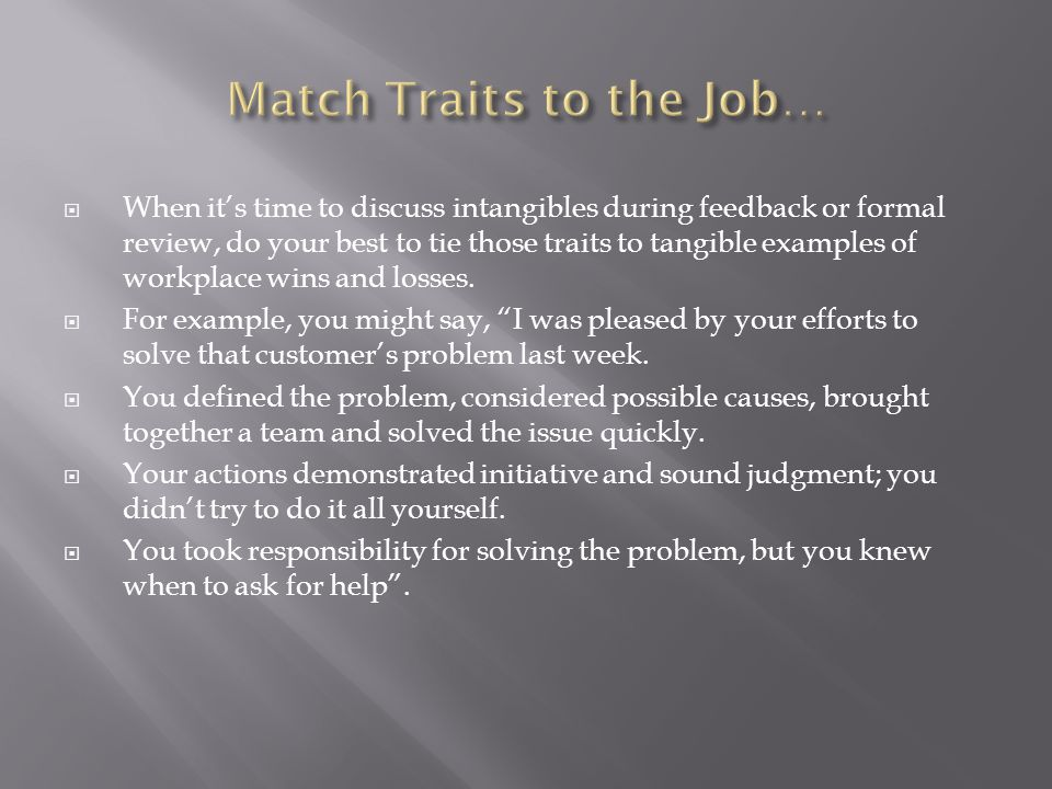 Match Traits to the Job…