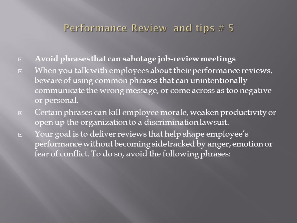 Performance Review and tips # 5