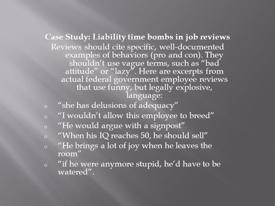 Case Study: Liability time bombs in job reviews