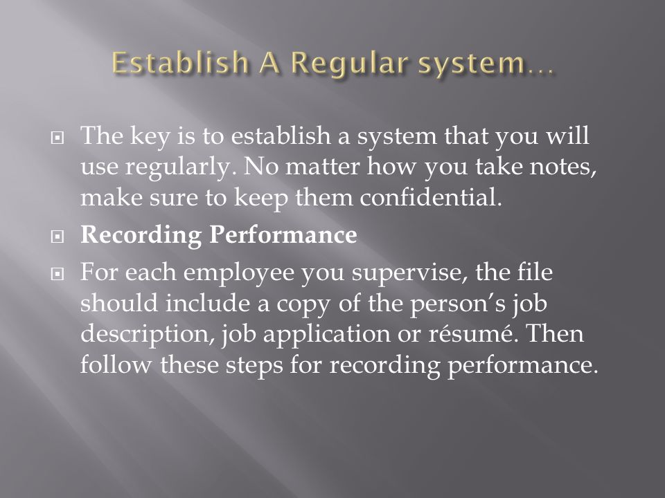 Establish A Regular system…