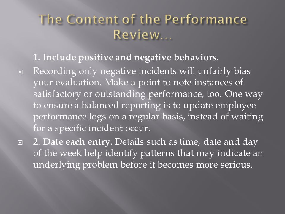The Content of the Performance Review…