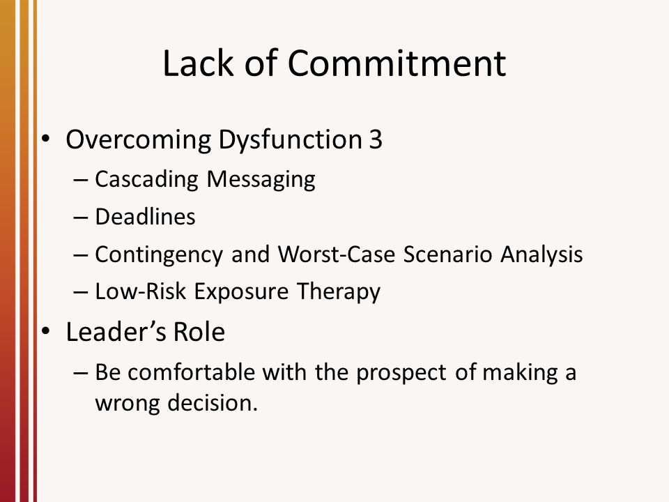 Lack of Commitment Overcoming Dysfunction 3 Leader's Role