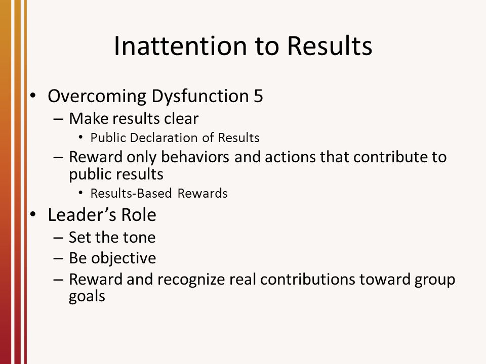 Inattention to Results