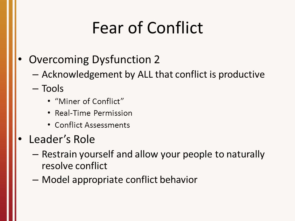 Fear of Conflict Overcoming Dysfunction 2 Leader's Role