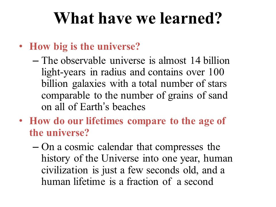 What have we learned How big is the universe