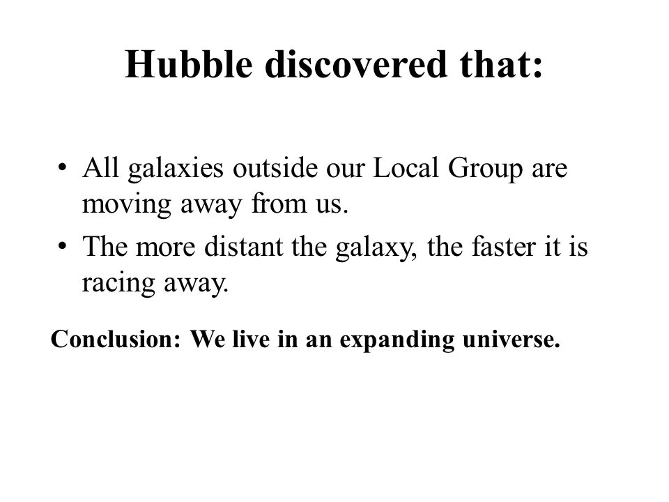 Hubble discovered that: