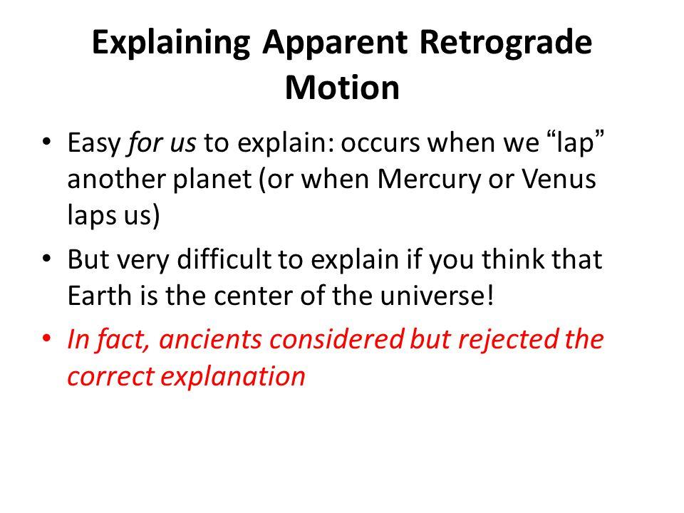 Explaining Apparent Retrograde Motion