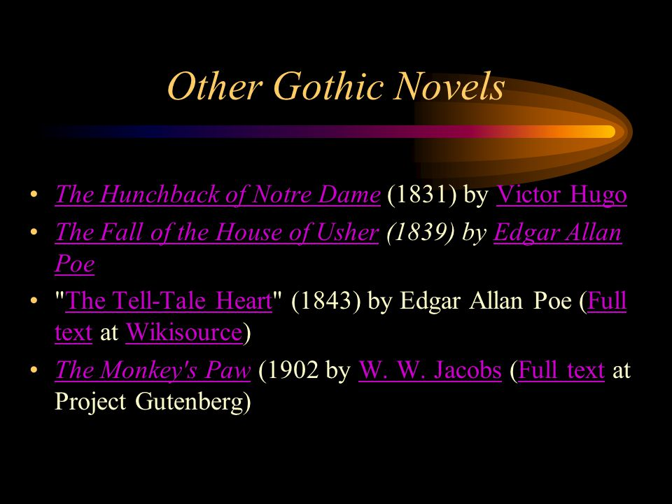Other Gothic Novels The Hunchback of Notre Dame (1831) by Victor Hugo