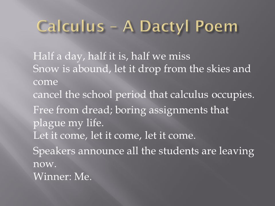 Calculus – A Dactyl Poem