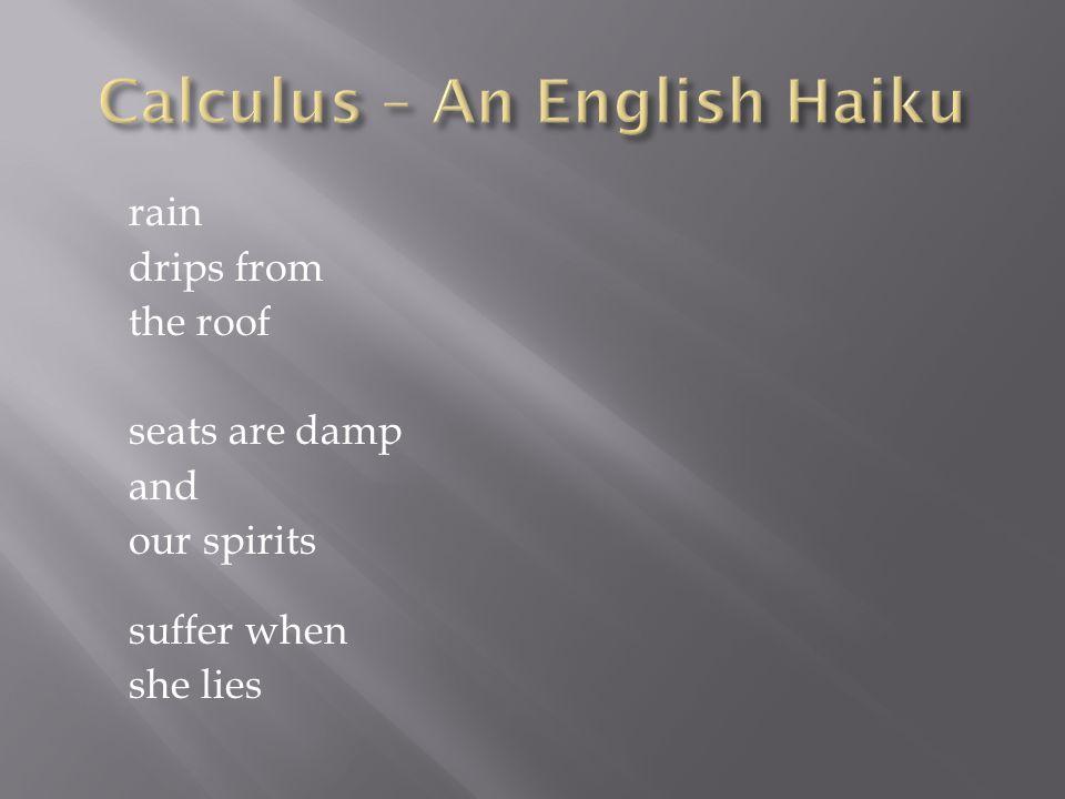 Calculus – An English Haiku