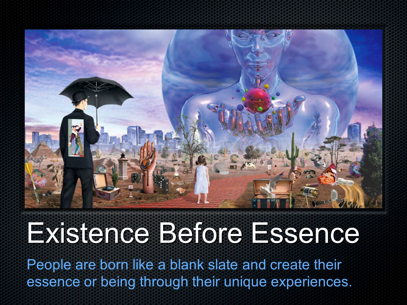 Existence Before Essence