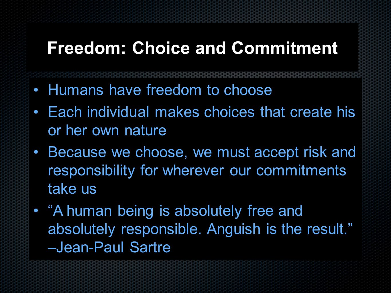 Freedom: Choice and Commitment