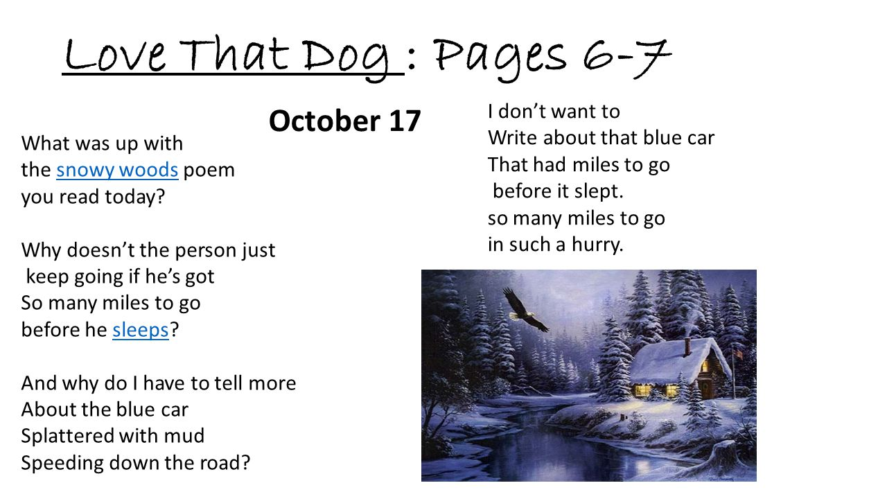 Love That Dog : Pages 6-7 October 17 I don't want to