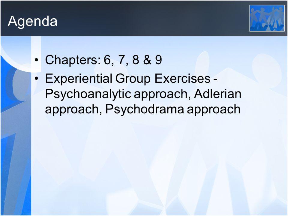 Agenda Chapters: 6, 7, 8 & 9.