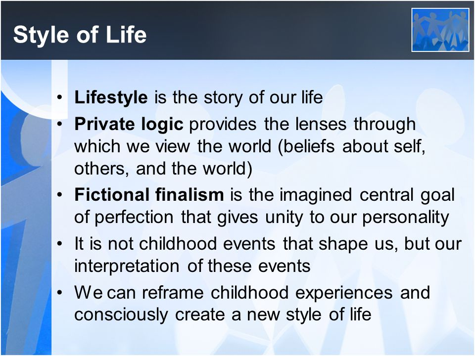 Style of Life Lifestyle is the story of our life