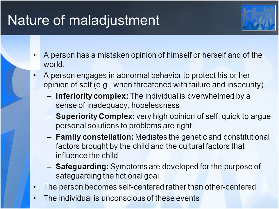 Nature of maladjustment