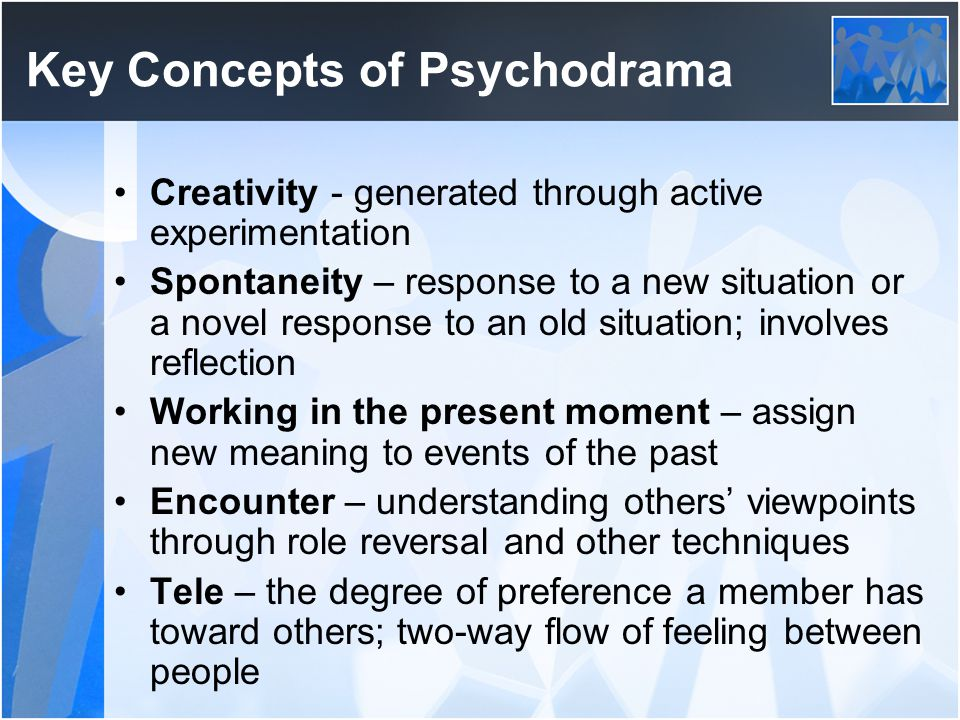 Key Concepts of Psychodrama
