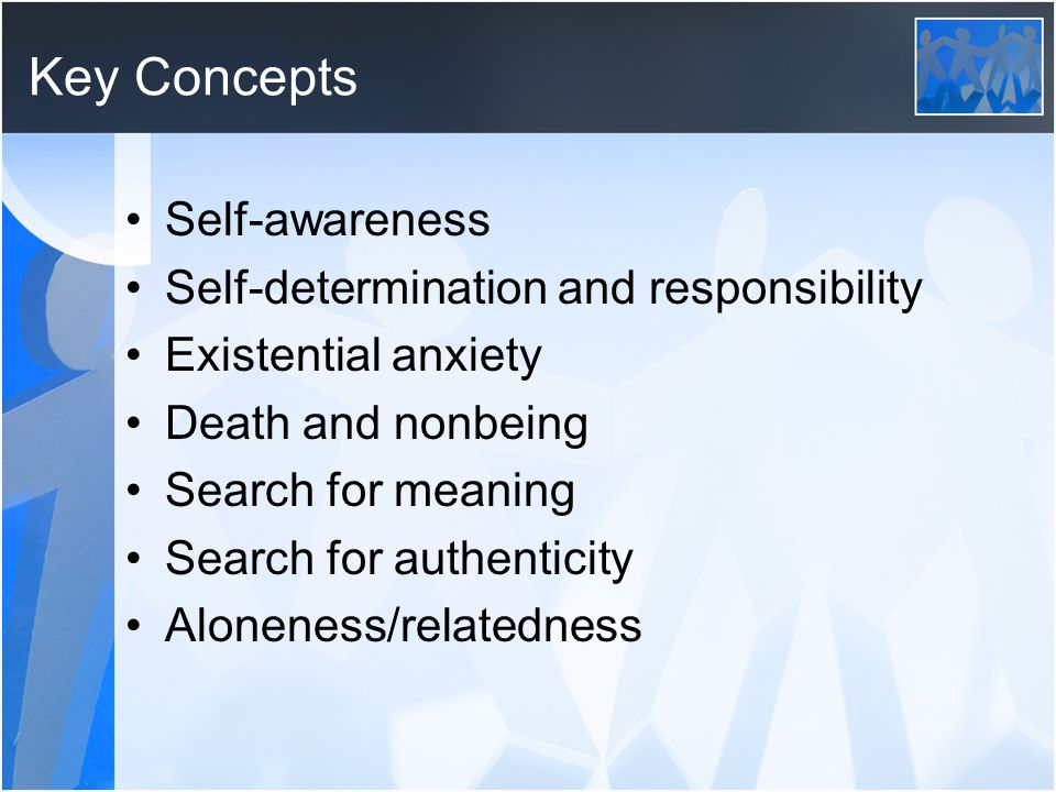 Key Concepts Self-awareness Self-determination and responsibility