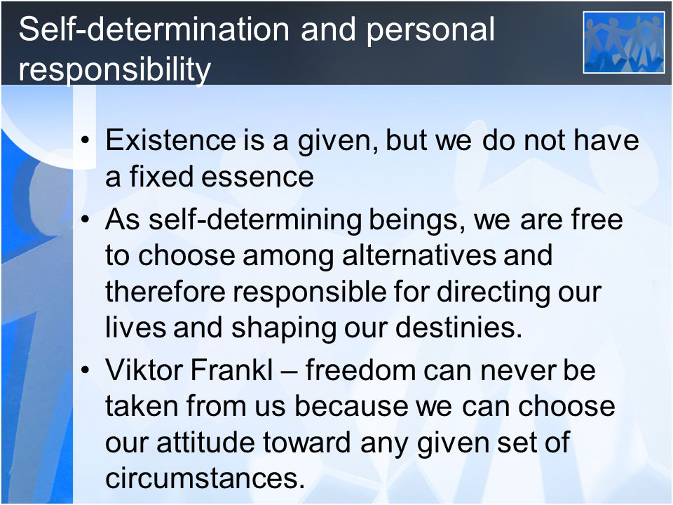 Self-determination and personal responsibility
