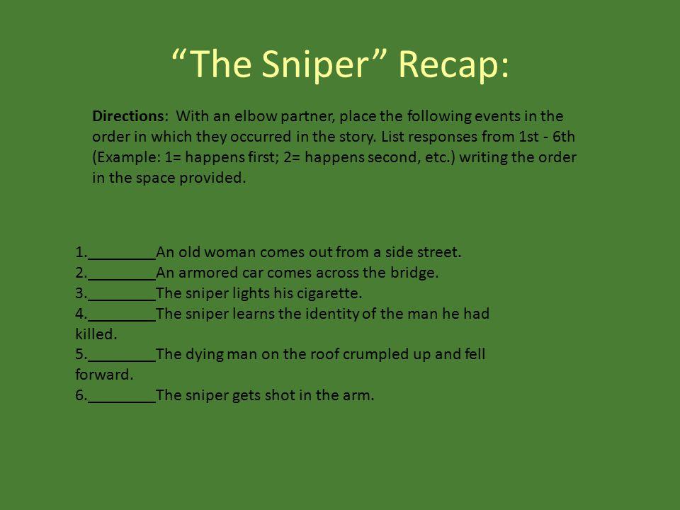 The Sniper Recap: