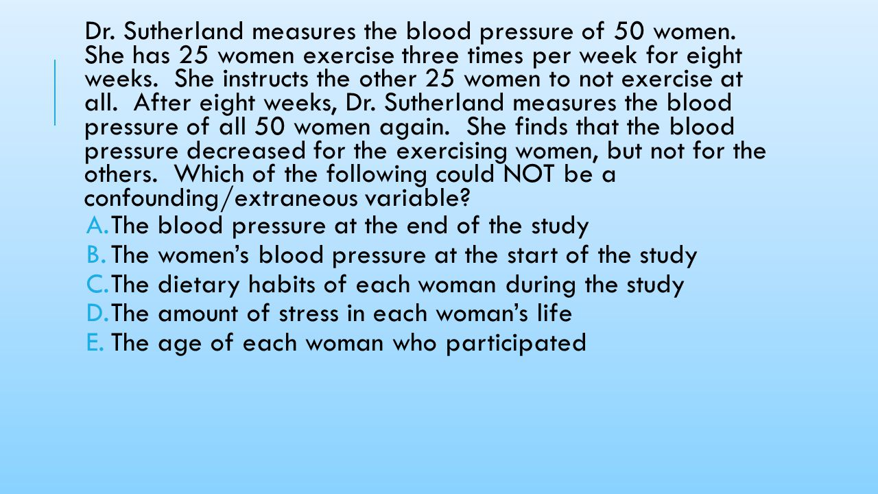 The blood pressure at the end of the study
