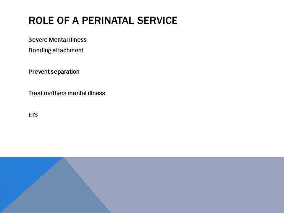 Role of a Perinatal service