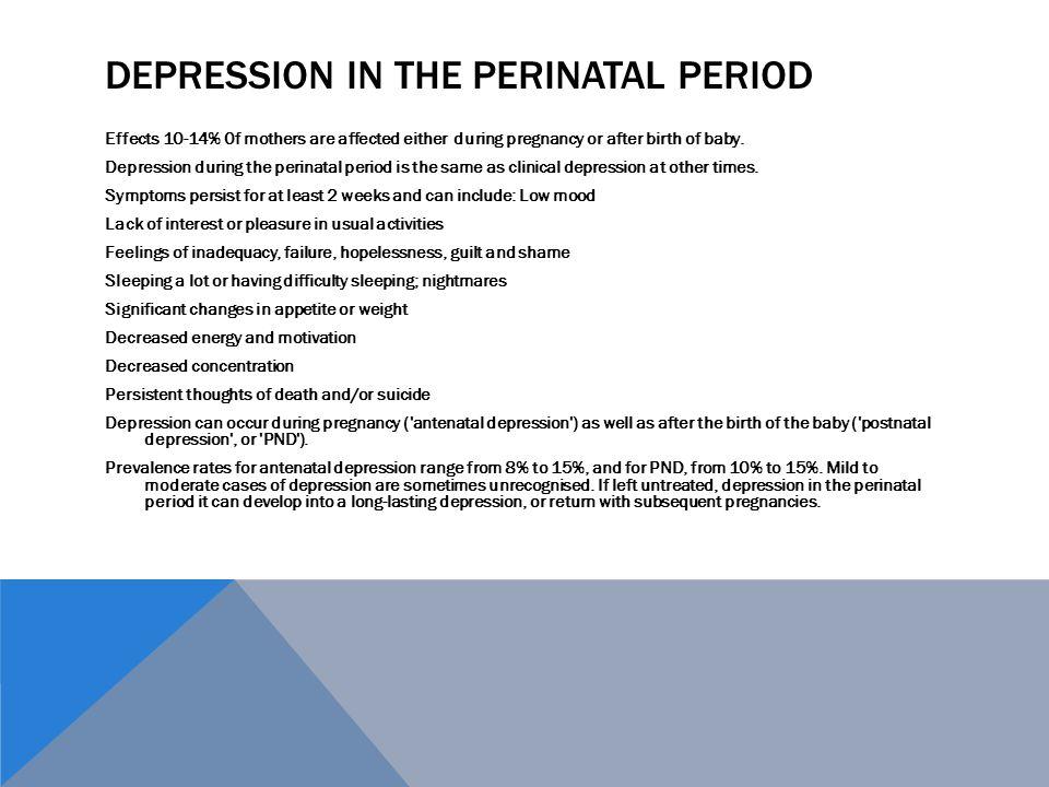 Depression in the Perinatal Period