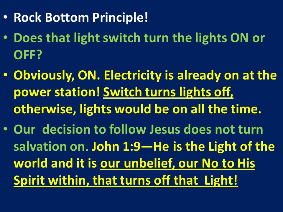 Rock Bottom Principle! Does that light switch turn the lights ON or OFF