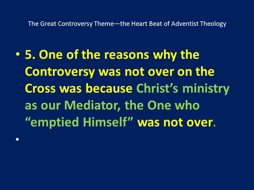 The Great Controversy Theme—the Heart Beat of Adventist Theology