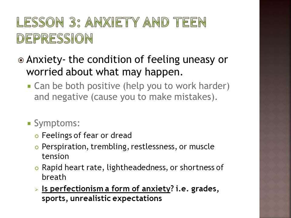 Lesson 3: anxiety and teen depression