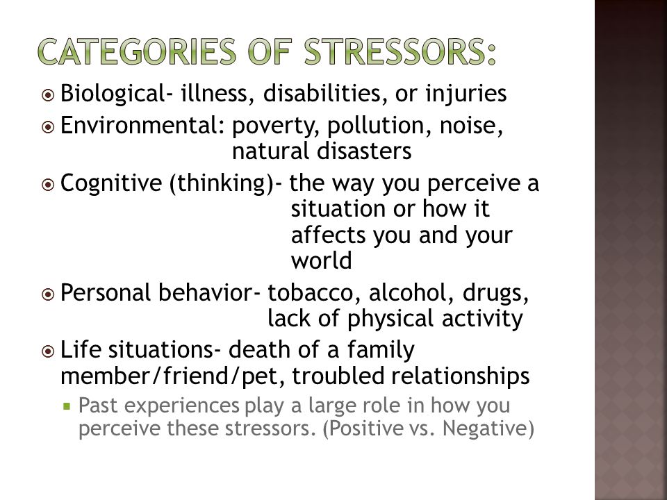 Categories of stressors: