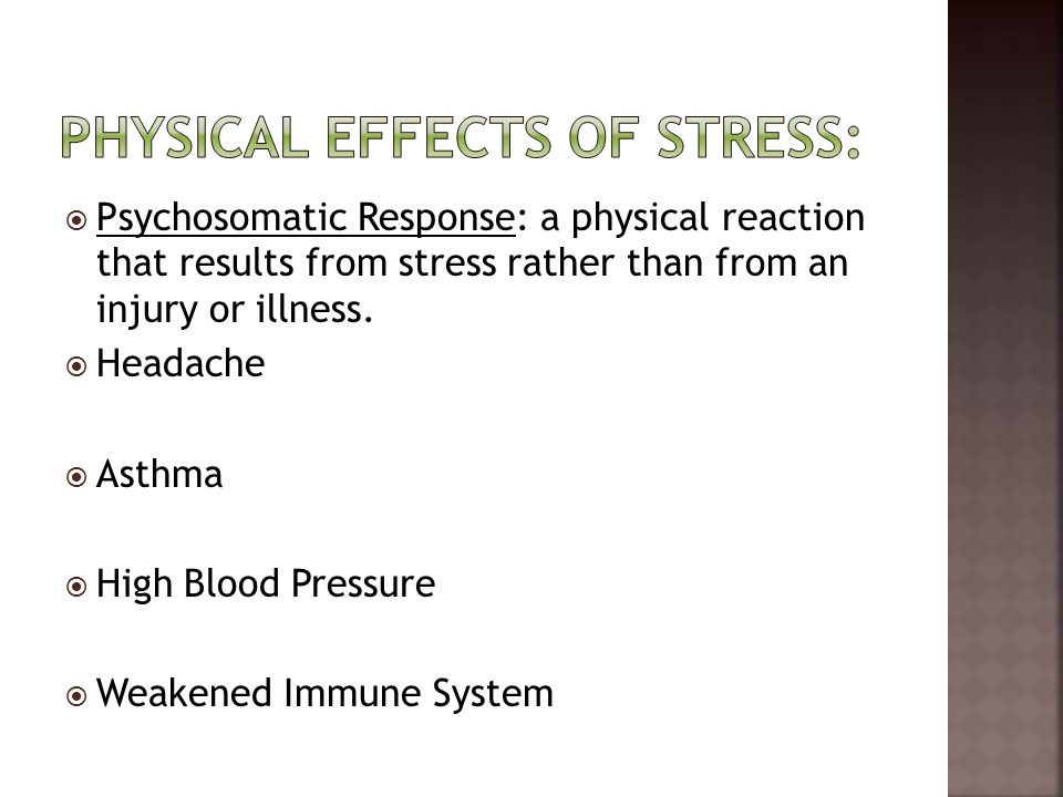 Physical Effects of Stress:
