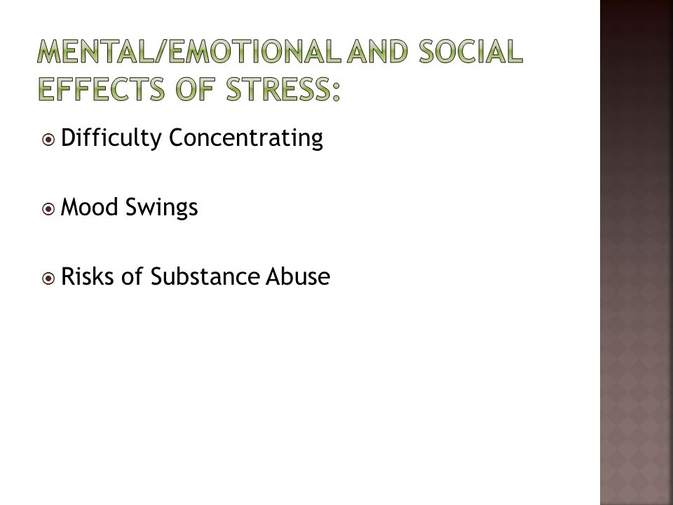 Mental/Emotional and Social Effects of Stress: