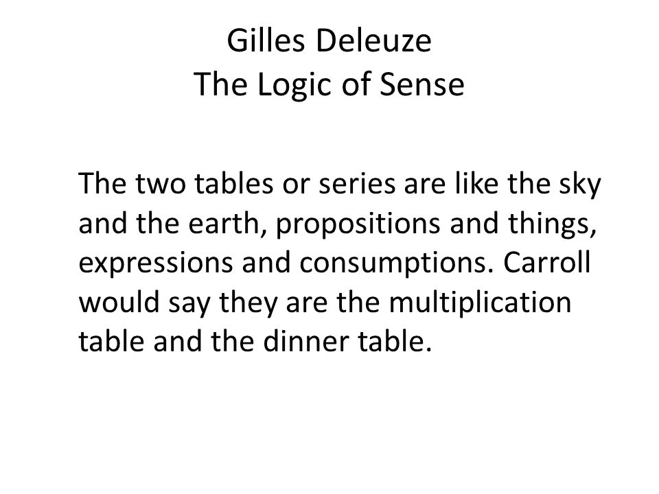 Gilles Deleuze The Logic of Sense