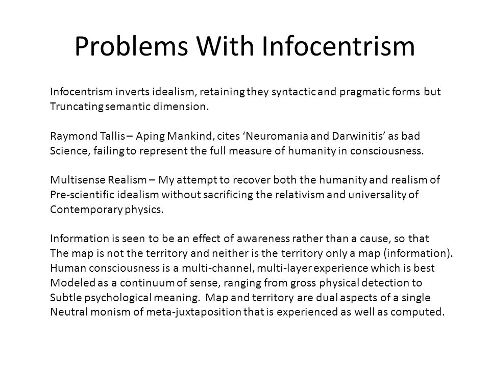 Problems With Infocentrism