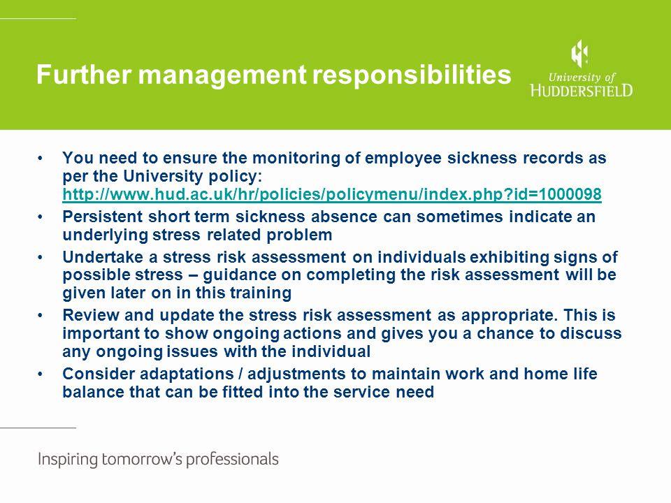 Further management responsibilities