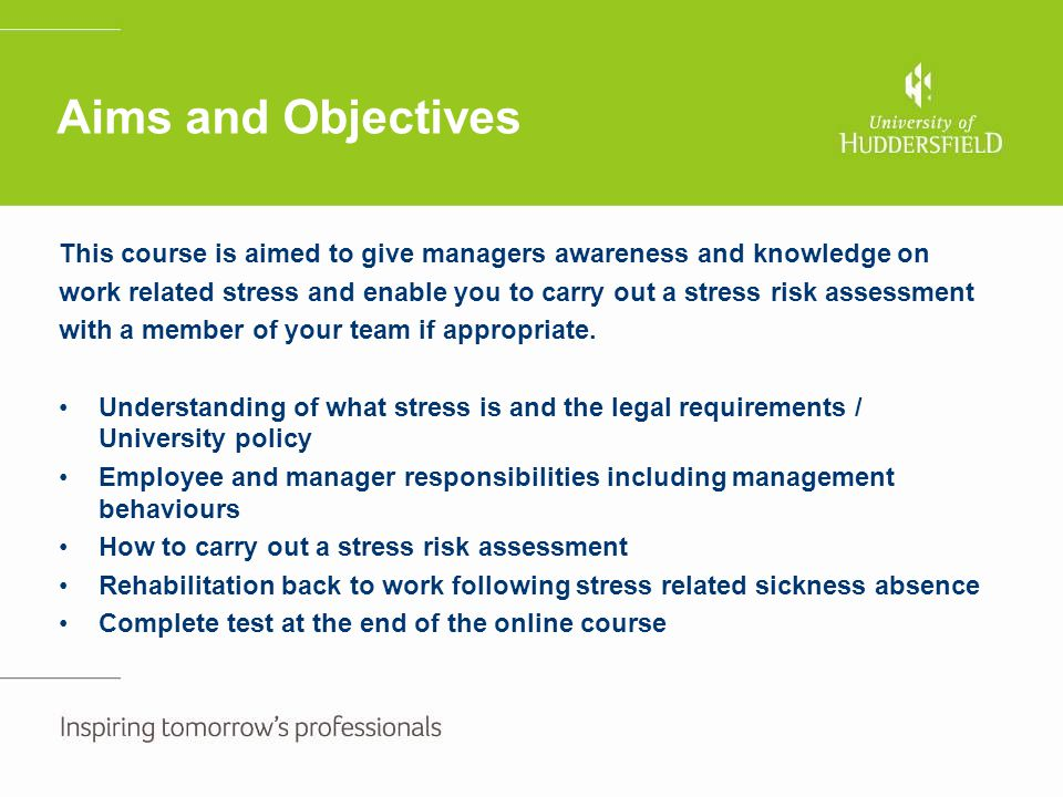Aims and Objectives This course is aimed to give managers awareness and knowledge on.