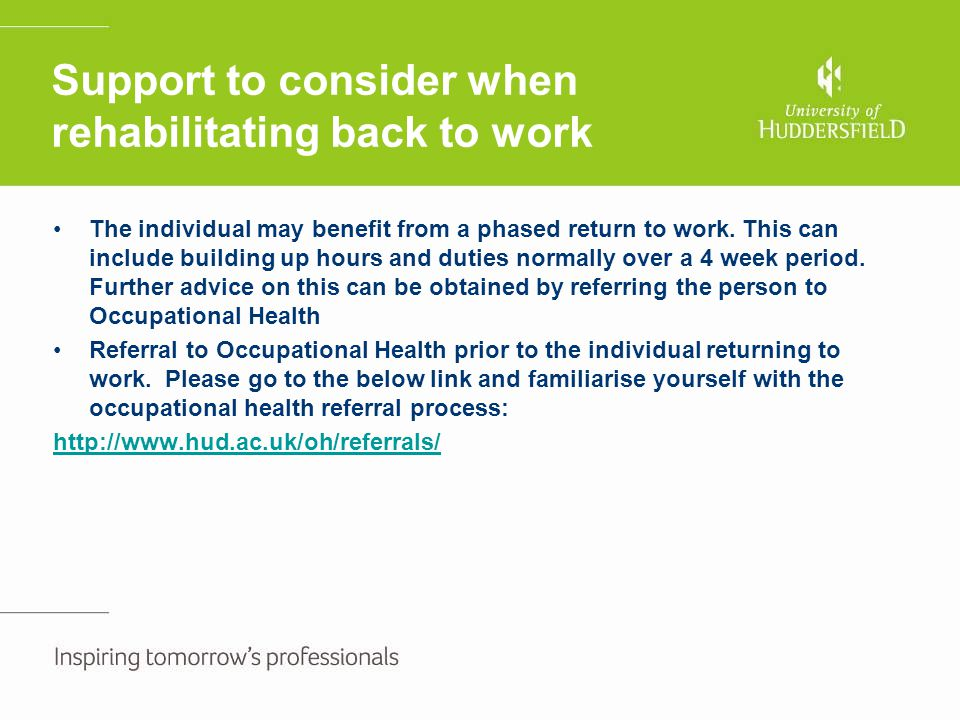 Support to consider when rehabilitating back to work