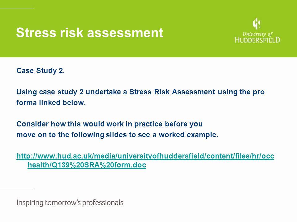 Stress risk assessment