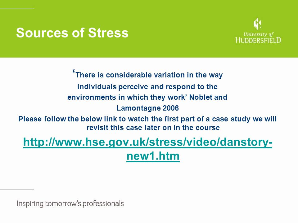 Sources of Stress 'There is considerable variation in the way