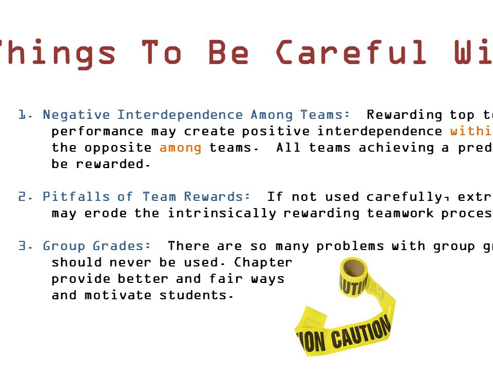 3 Things To Be Careful With