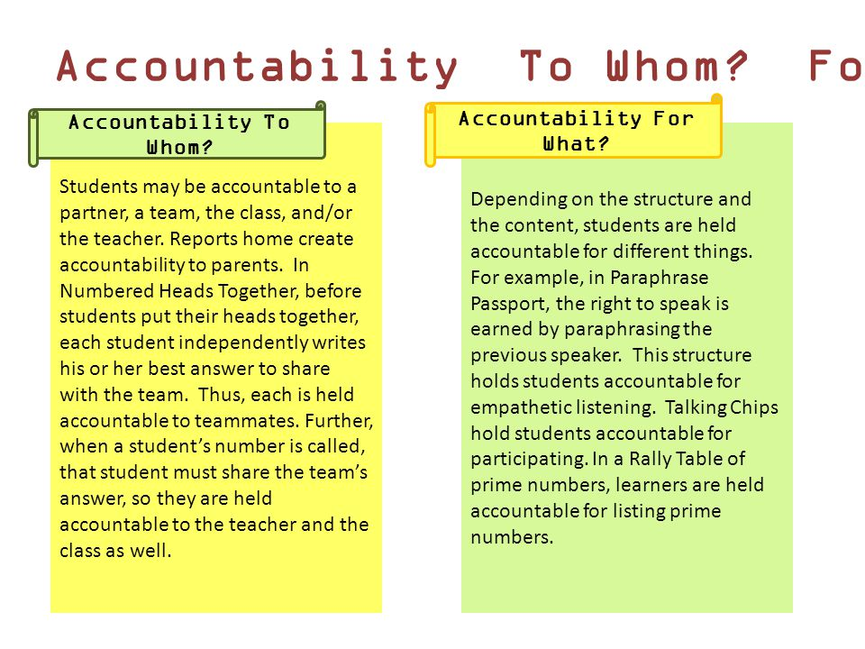 Accountability For What Accountability To Whom