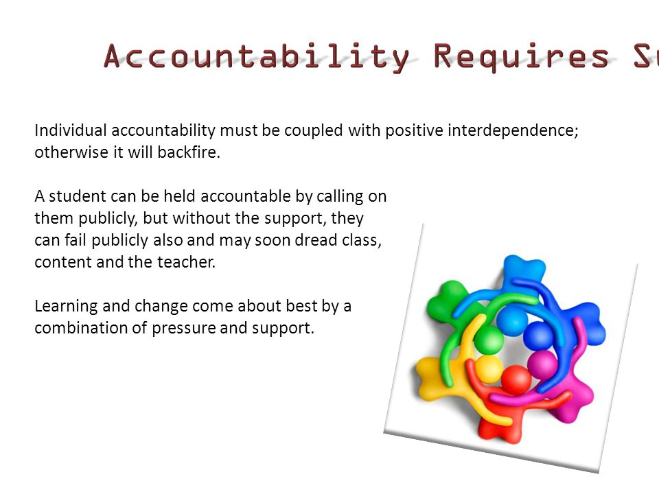 Accountability Requires Support