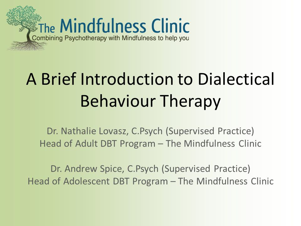 A Brief Introduction to Dialectical Behaviour Therapy