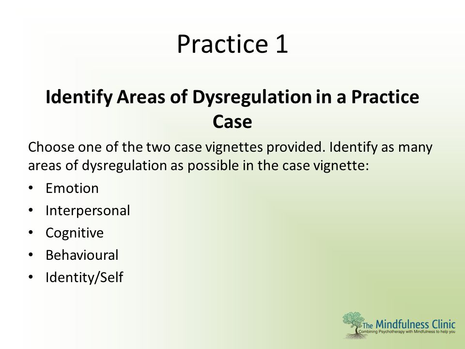 Identify Areas of Dysregulation in a Practice Case